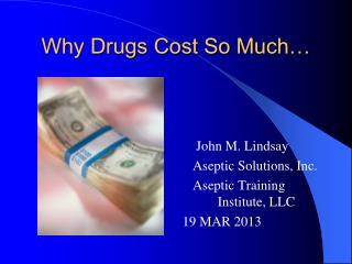 Why Drugs Cost So Much…
