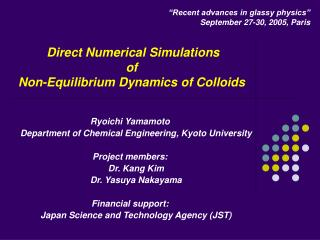 Direct Numerical Simulations of Non-Equilibrium Dynamics of Colloids