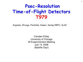 Psec-Resolution  Time-of-Flight Detectors T979