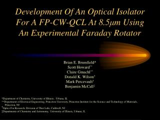 Development Of An Optical Isolator For A FP-CW-QCL At 8.5 μ m Using An Experimental Faraday Rotator