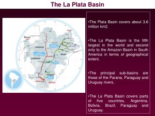 The Plata Basin covers about 3.6 million km2.