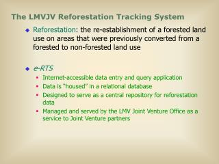 The LMVJV Reforestation Tracking System