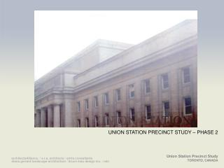 UNION STATION PRECINCT STUDY – PHASE 2
