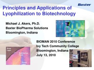 Principles and Applications of Lyophilization to Biotechnology