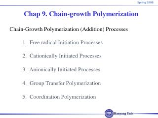 Chap 9. Chain-growth Polymerization