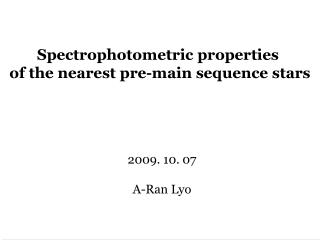 Spectrophotometric properties  of the nearest pre-main sequence stars