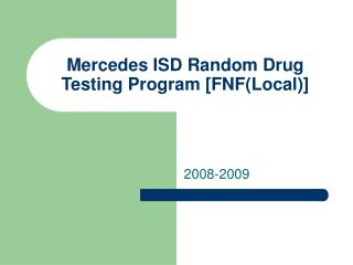 Mercedes ISD Random Drug Testing Program [FNF(Local)]