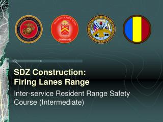 SDZ Construction: Firing Lanes Range