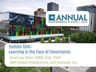 Holistic DOE:  Learning in the Face of Uncertainty