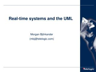 Real-time systems and the UML