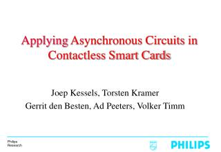 Applying Asynchronous Circuits in Contactless Smart Cards