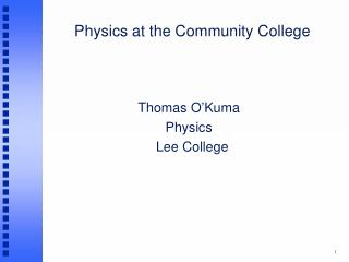 Physics at the Community College