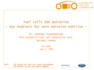Fuel Cells AND Batteries - Key Enablers for Zero Emission Vehicles - Dr. Andreas Truckenbrodt