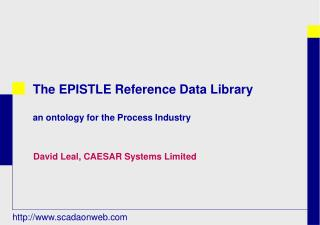 The EPISTLE Reference Data Library an ontology for the Process Industry