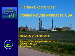 Pioneer formed in 1997 as a merger between Parker & Parsley Petroleum Co. and MESA Inc.
