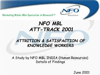 NFO MBL  ATT-TRACK 2001 ATTRITION & SATISFACTION OF KNOWLEDGE WORKERS