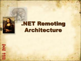 .NET Remoting Architecture