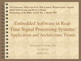 Embedded Software in Real-Time Signal Processing Systems:  Application and Architecture Trends