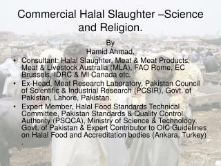 Commercial Halal Slaughter –Science and Religion.