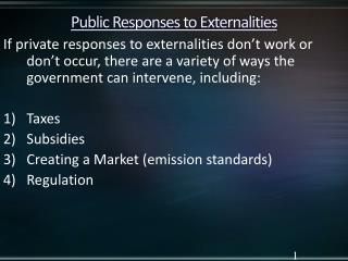 Public Responses to Externalities