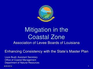 Mitigation in the Coastal Zone Association of Levee Boards of Louisiana