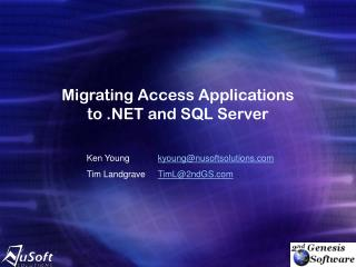 Migrating Access Applications to .NET and SQL Server
