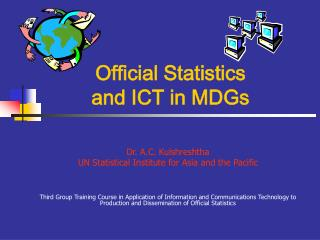 Official Statistics  and ICT in MDGs