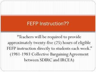 FEFP Instruction??