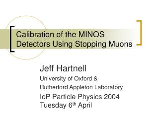 Calibration of the MINOS Detectors Using Stopping Muons