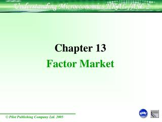 Chapter 13 Factor Market