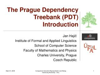 The Prague Dependency Treebank (PDT) Introduction