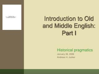 Introduction to Old and Middle English: Part I