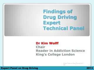 Findings of Drug Driving Expert Technical Panel