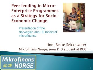 Peer  lending  in Micro-Enterprise Programmes as a  Strategy  for  Socio-Economic Change
