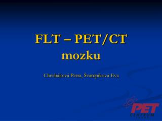 FLT – PET/CT mozku