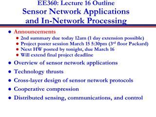 EE360: Lecture 16 Outline Sensor Network Applications  and In-Network Processing