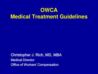 OWCA Medical Treatment Guidelines