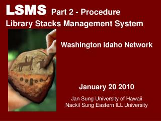 LSMS  Part 2 - Procedure Library Stacks Management System