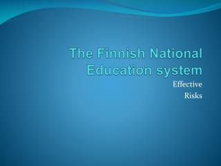 The  Finnish  National  Education system