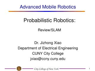 Probabilistic Robotics:  Review/SLAM