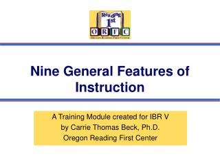 Nine General Features of Instruction
