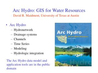 Arc Hydro: GIS for Water Resources