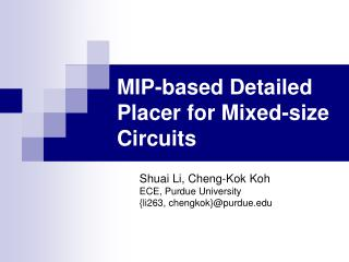 MIP-based Detailed Placer for Mixed-size Circuits
