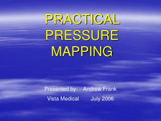 PRACTICAL PRESSURE MAPPING