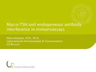 Macro-TSH and endogeneous antibody interference in immunoassays