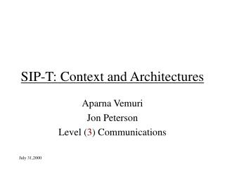 SIP-T: Context and Architectures