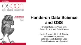 Hands-on Data Science and OSS
