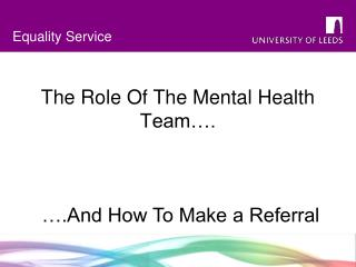 The Role Of The Mental Health Team….