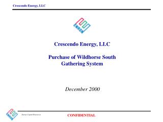 Crescendo Energy, LLC Purchase of Wildhorse South Gathering System