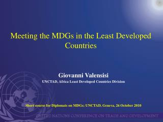 Meeting the MDGs in the Least Developed Countries